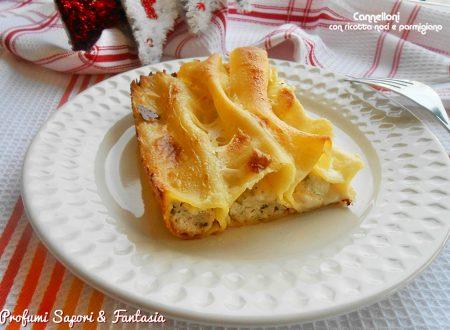 Cannelloni con ricotta noci e parmigiano
