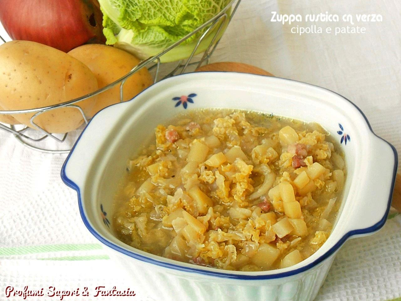 Zuppa rustica con verza cipolla e patate ok