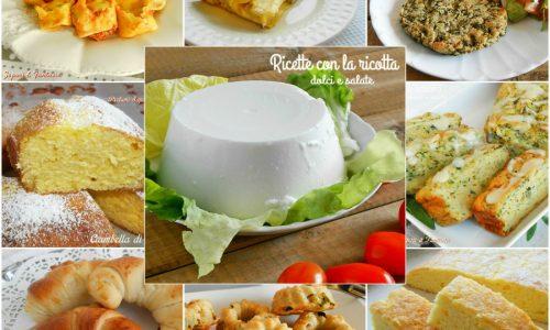 Ricette dolci e salate alla ricotta