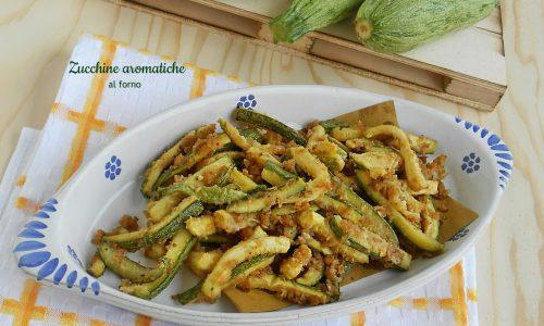 Zucchine aromatiche al forno