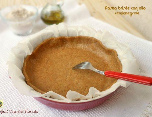 Pasta brisèe semintegrale con olio