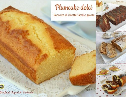 Plumcake dolci raccolta di ricette facili e golose