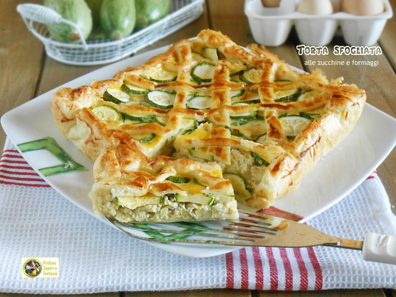 Torta sfogliata con zucchine e formaggi