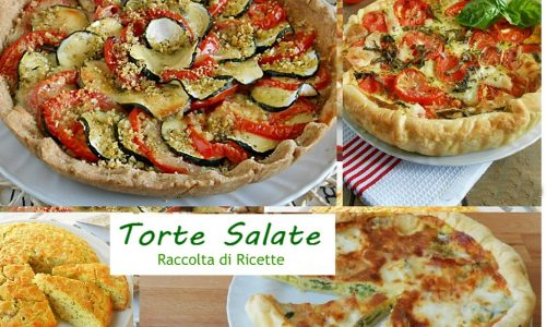 Torte salate raccolta di ricette invitanti e sfiziose