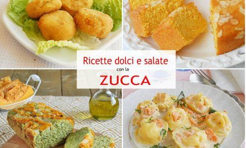La zucca ricette dolci e salate facili e veloci