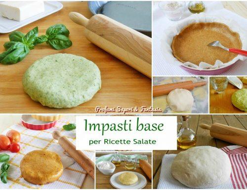 Impasti base per ricette salate