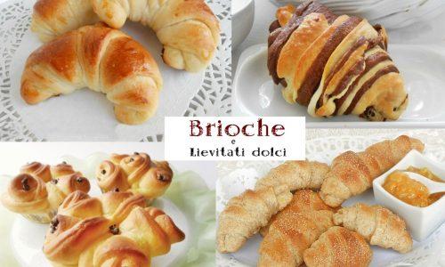 Brioche e lievitati dolci fatti in casa ricette facili