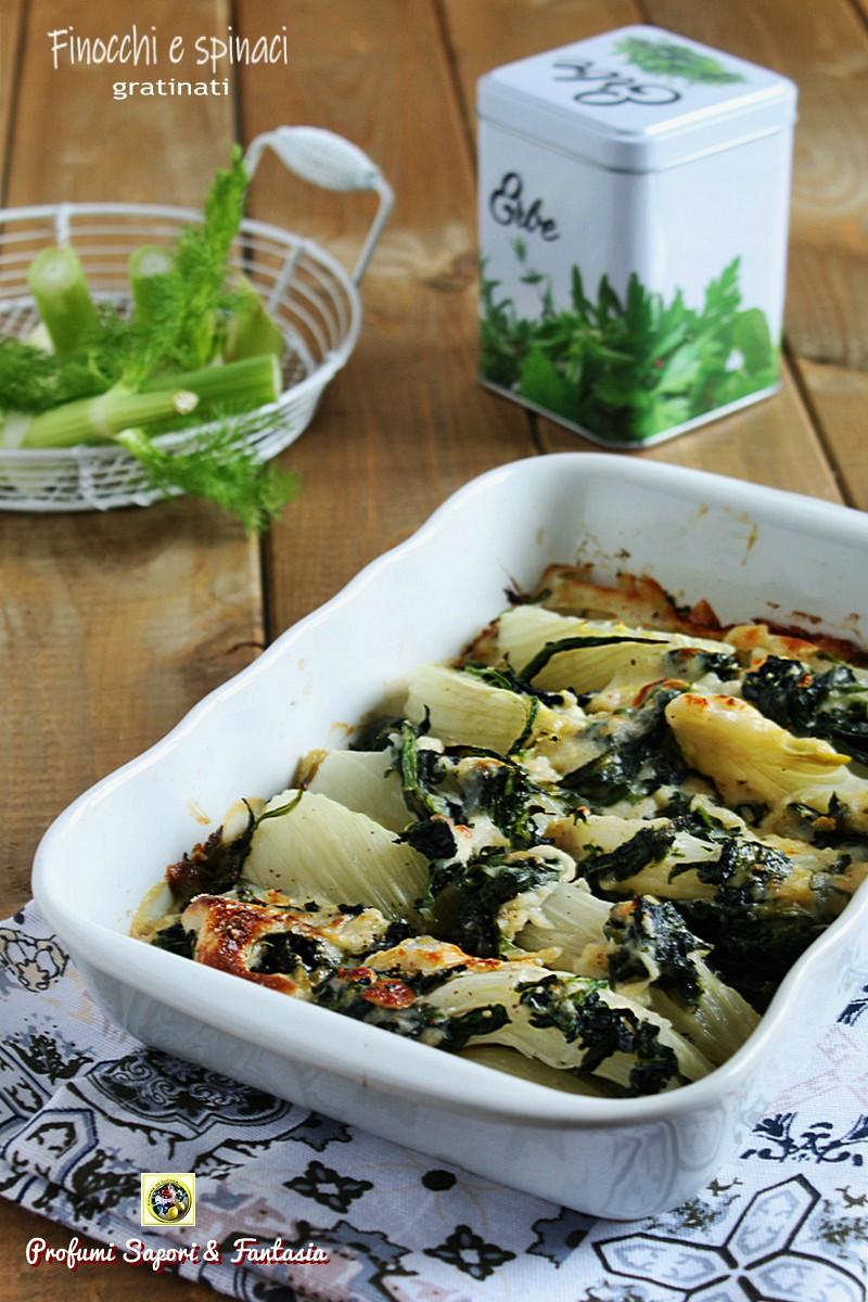 Finocchi e spinaci gratinati