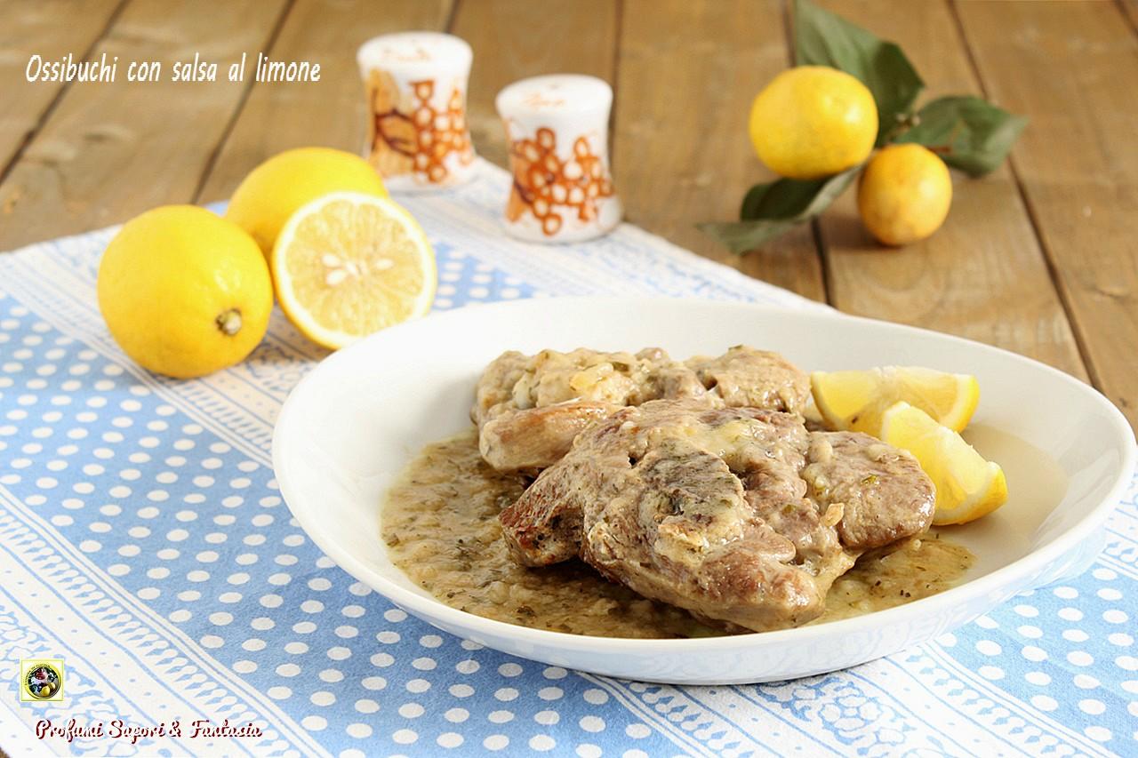 Ricetta Ossobuco Con Limone.Ossibuchi Con Salsa Al Limone Profumi Sapori Fantasia