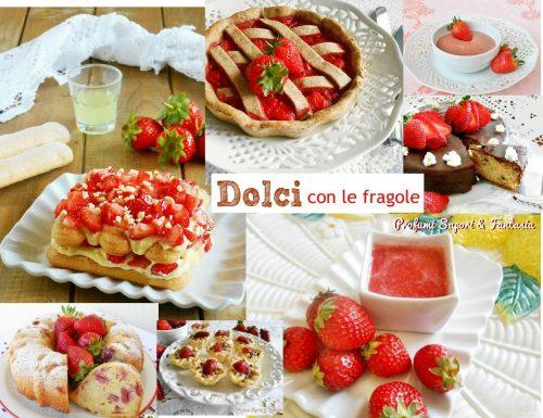 Dolci con le fragole ricette facili
