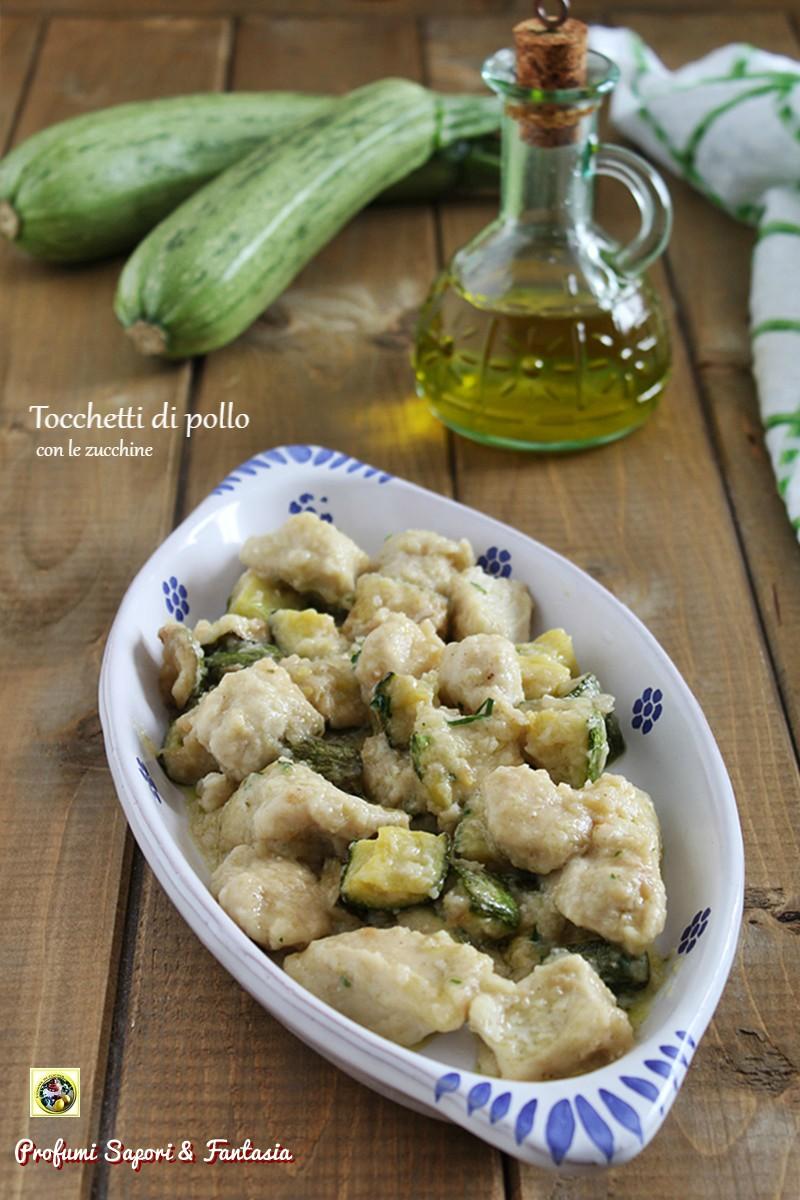 Tocchetti di pollo con le zucchine