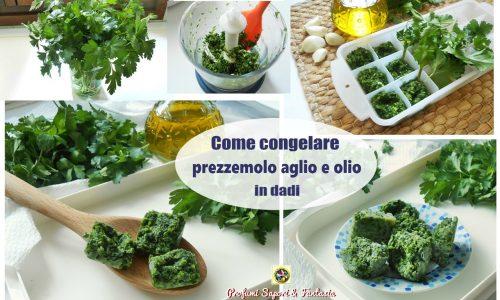 Come congelare prezzemolo aglio e olio in dadi