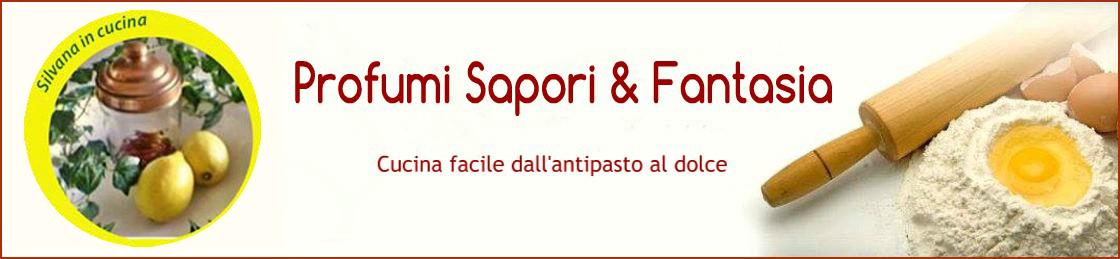 Profumi Sapori & Fantasia