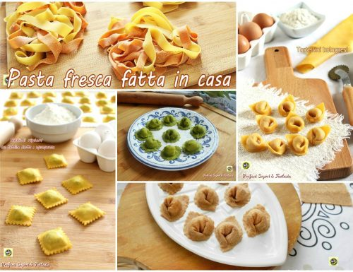 Pasta fresca fatta in casa le ricette più gustose