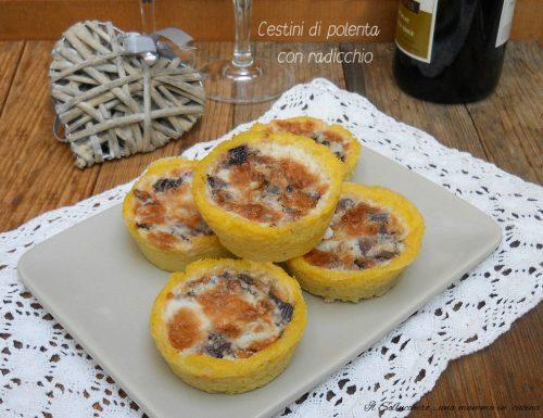 Cestini di polenta con radicchio e gorgonzola dolce