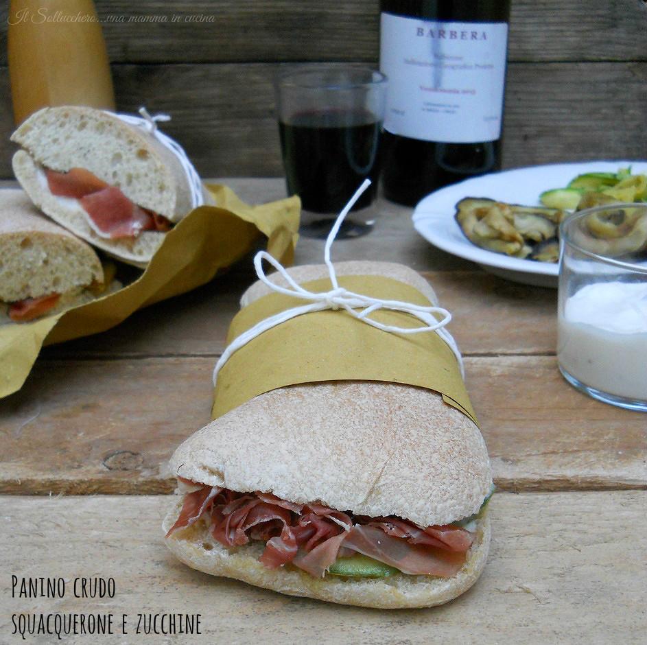 Panino con crudo, squacquerone e zucchine, il panino 10 e lode