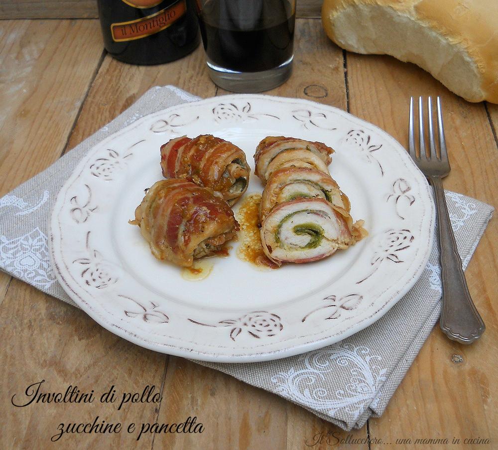 Involtini di pollo, zucchine e pancetta