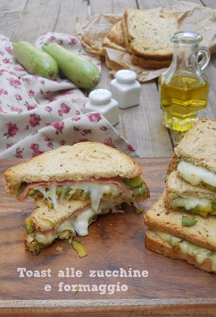 toast alle zucchine e formaggio vert