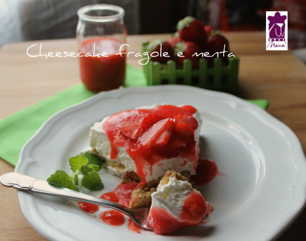 Cheesecake fragole e menta
