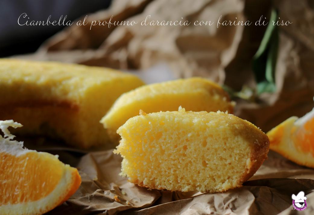 Ciambella al profumo di arancia con farina di riso finale
