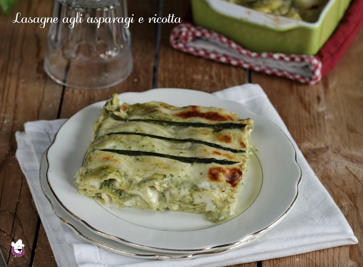 Lasagne agli asparagi e ricotta