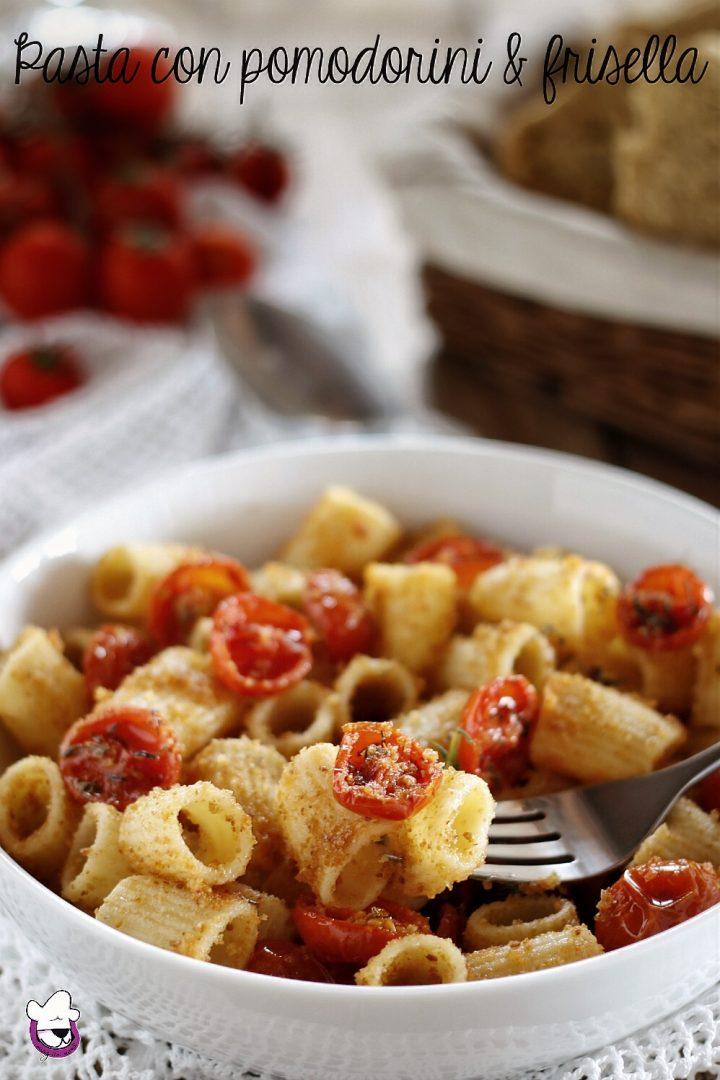 Pasta con pomodorini e frisella