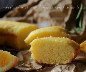 Ciambella al profumo d'arancia con farina di riso