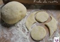 Pasta frolla alla ricotta,ricetta tradizionale e ricetta Bimby