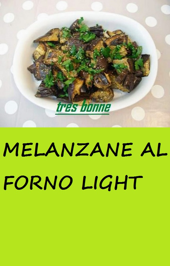 MELANZANE AL FORNO LIGHT