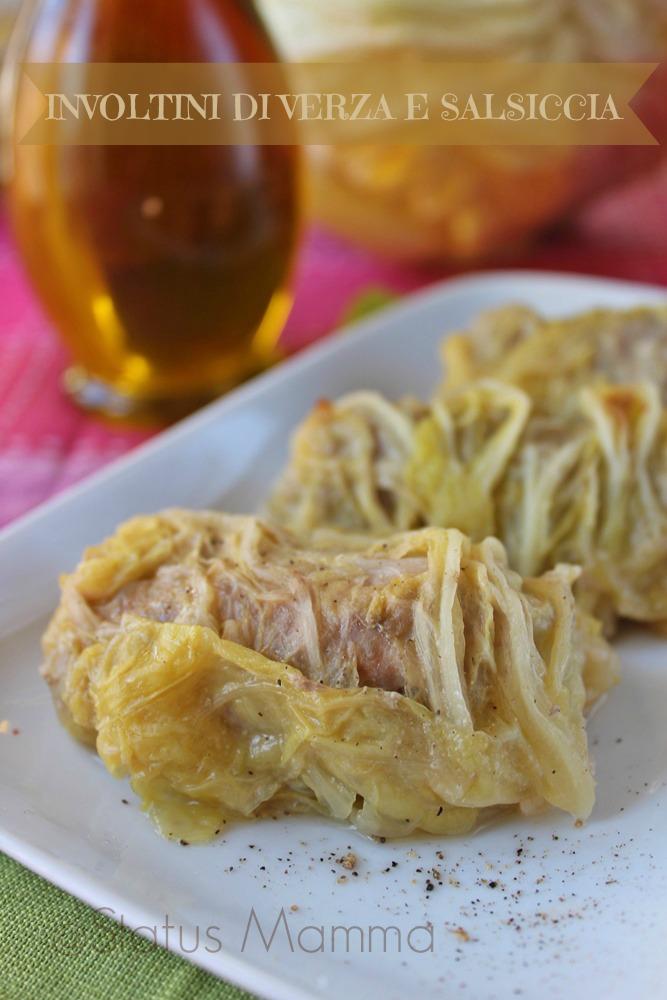 Involtini di salsiccia secondo ricette statusmamma secondo carne verza cucinare blog cucina