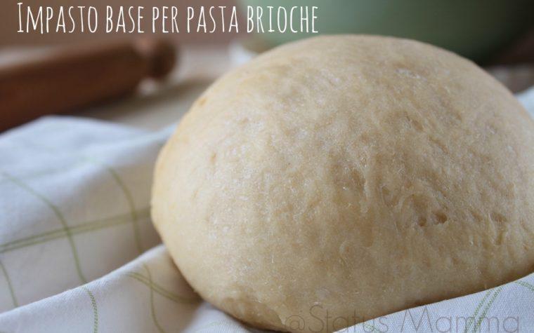 Impasto base per pasta brioche dolce e salato