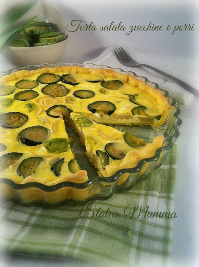 Torta salata ricetta cucinare zucchine porri fontina blog tutorial cucinare blogGz Giallozafferano Statusmamma quiche