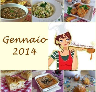 Raccolta delle ricette piu gustose di gennaio 2014