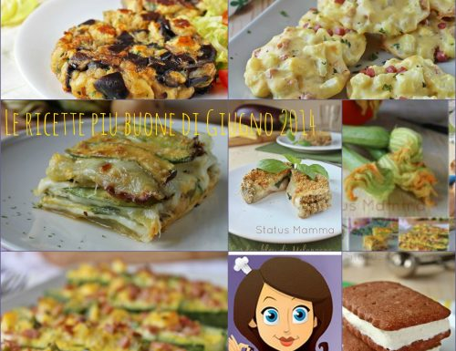 Le ricette piu buone di Giugno 2014