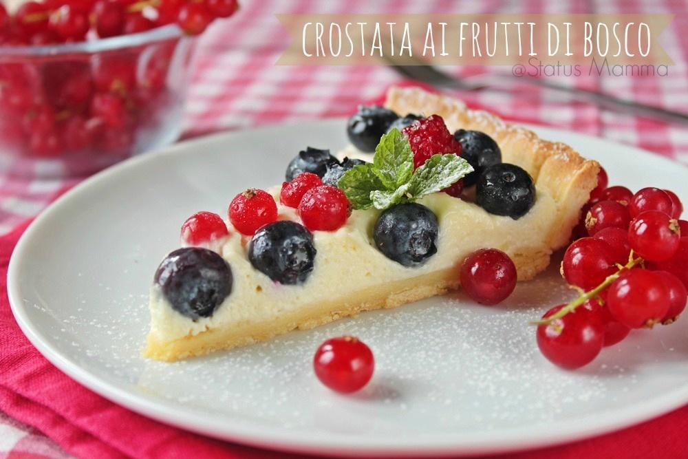 Crostata ai frutti di bosco ricetta desser dessert fresco freddo veloce Statusmamma dolce crostata blogGz Giallozafferano foto