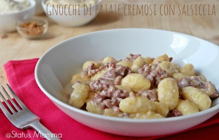 Gnocchi di patate con salsiccia cremosi