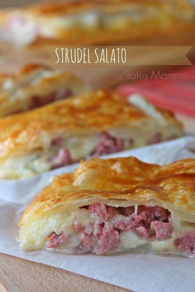 Strudel salato ai quattro formaggi e salsiccia status mamma for Cucinare salsiccia