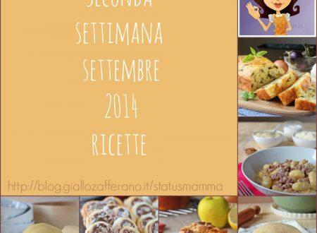 Seconda settimana settembre 2014 ricette