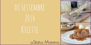 Prima settimana di settembre 2014 ricette