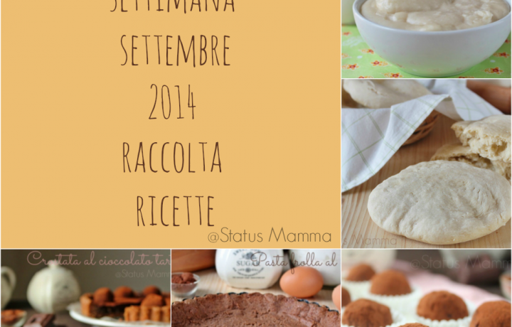 Terza settimana settembre 2014 ricette