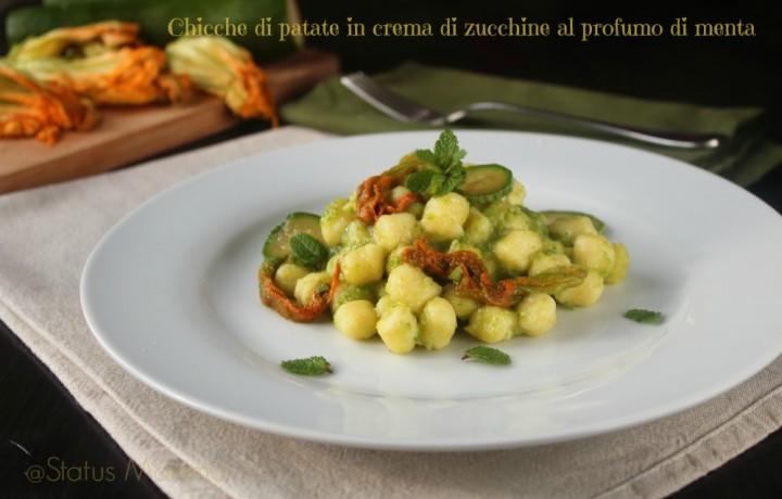 Chicche di patate in crema di zucchine al profumo di menta