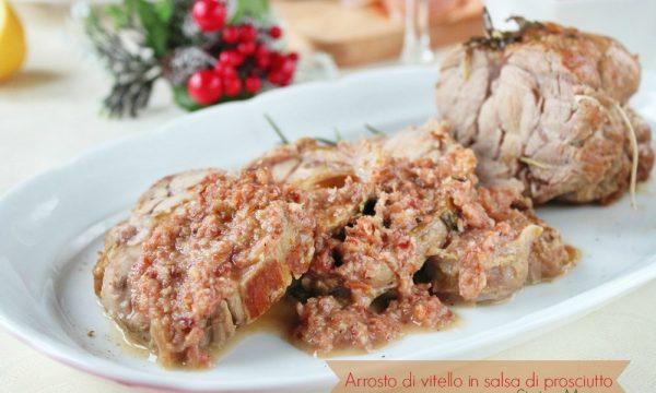 Arrosto di vitello in salsa di prosciutto