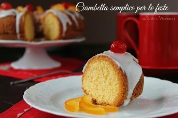 Ciambella semplice per le feste ricetta dolce ciambellone della nonna casalingo Statusmamam blogGz Giallozafferano foto passo passo