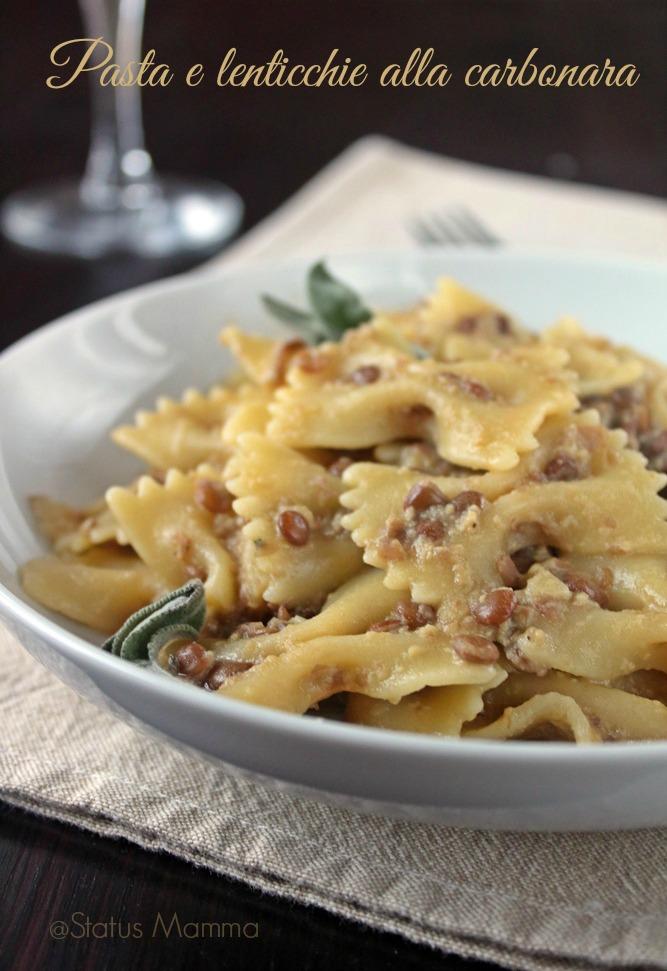 pasta e lenticchie alla carbonara ricetta semplice veloce economico vegetariano primo piatto cucina cucinare ricetta statusmamma