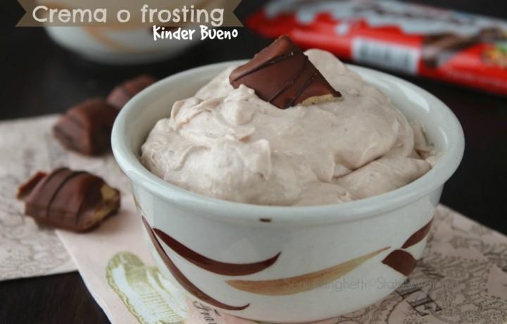Crema o frosting Kinder bueno
