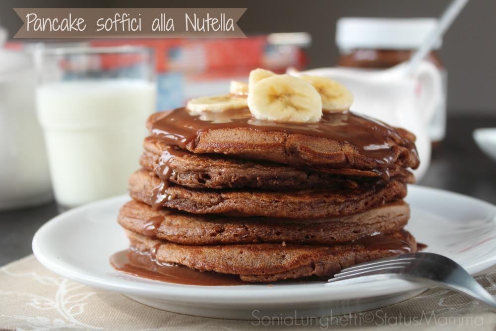 Pancake soffici alla Nutella ricetta dolci semplice dolce per bambini economica Statusmamma blog Gz Giallozafferano Statusmamma