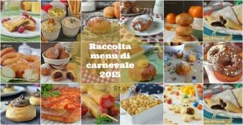 Idea menu ricetta di carnevale blog Gz Giallozafferano semplici veloci economiche antipati primi dolci salati lievitati secondi cucinare