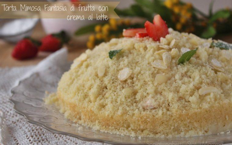 Torta Mimosa Fantasia di frutta con crema al latte