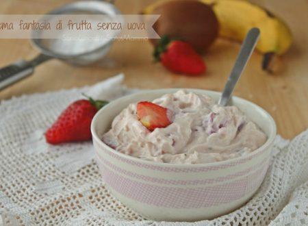 Crema fantasia di frutta senza uova