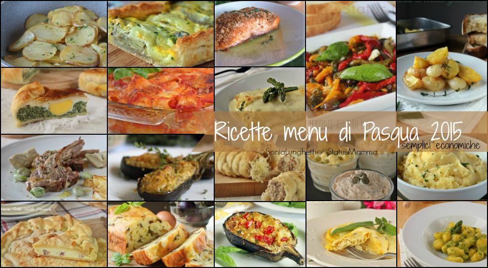 Ricette menu di Pasqua 2015 semplici economiche